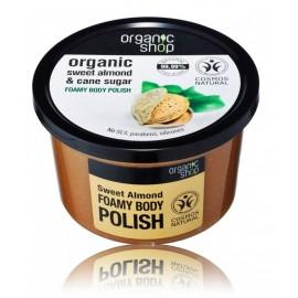 Organic Shop Organic Sweet Almond & Cane Sugar Foamy Body Polish kūno šveitiklis